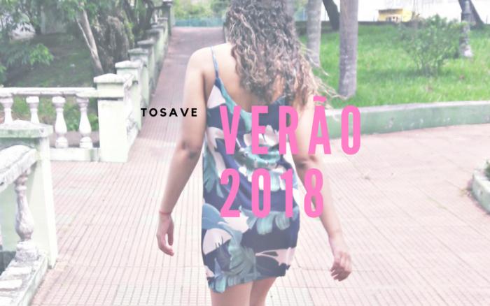 LOOKS DE VERÃO PARA 2018 PREÇO BAIXO TOSAVE