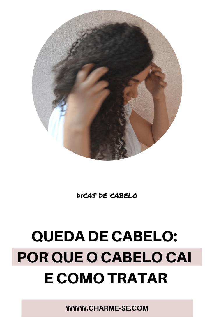 Queda de cabelo: Por que o cabelo cai e como tratar