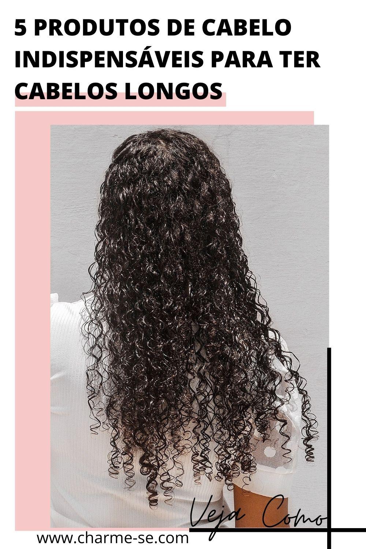 5 produtos de cabelo indispensáveis para ter cabelos longos