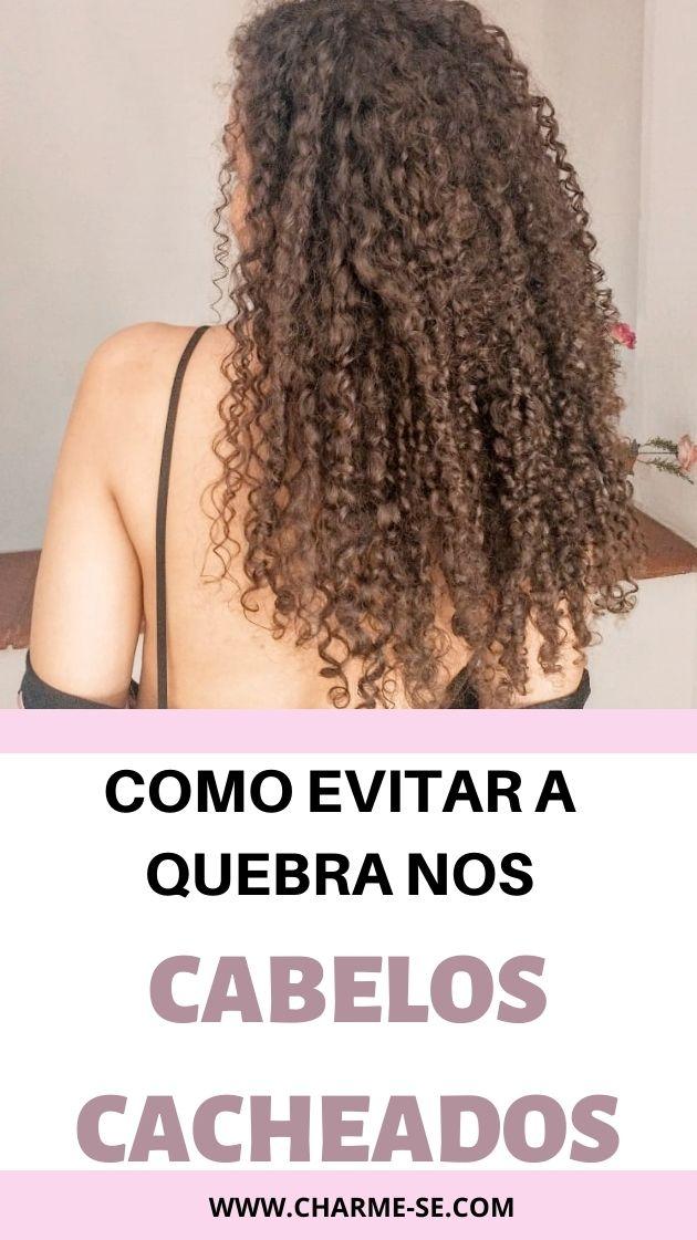 como evitar a quebra nos cabelos cacheados