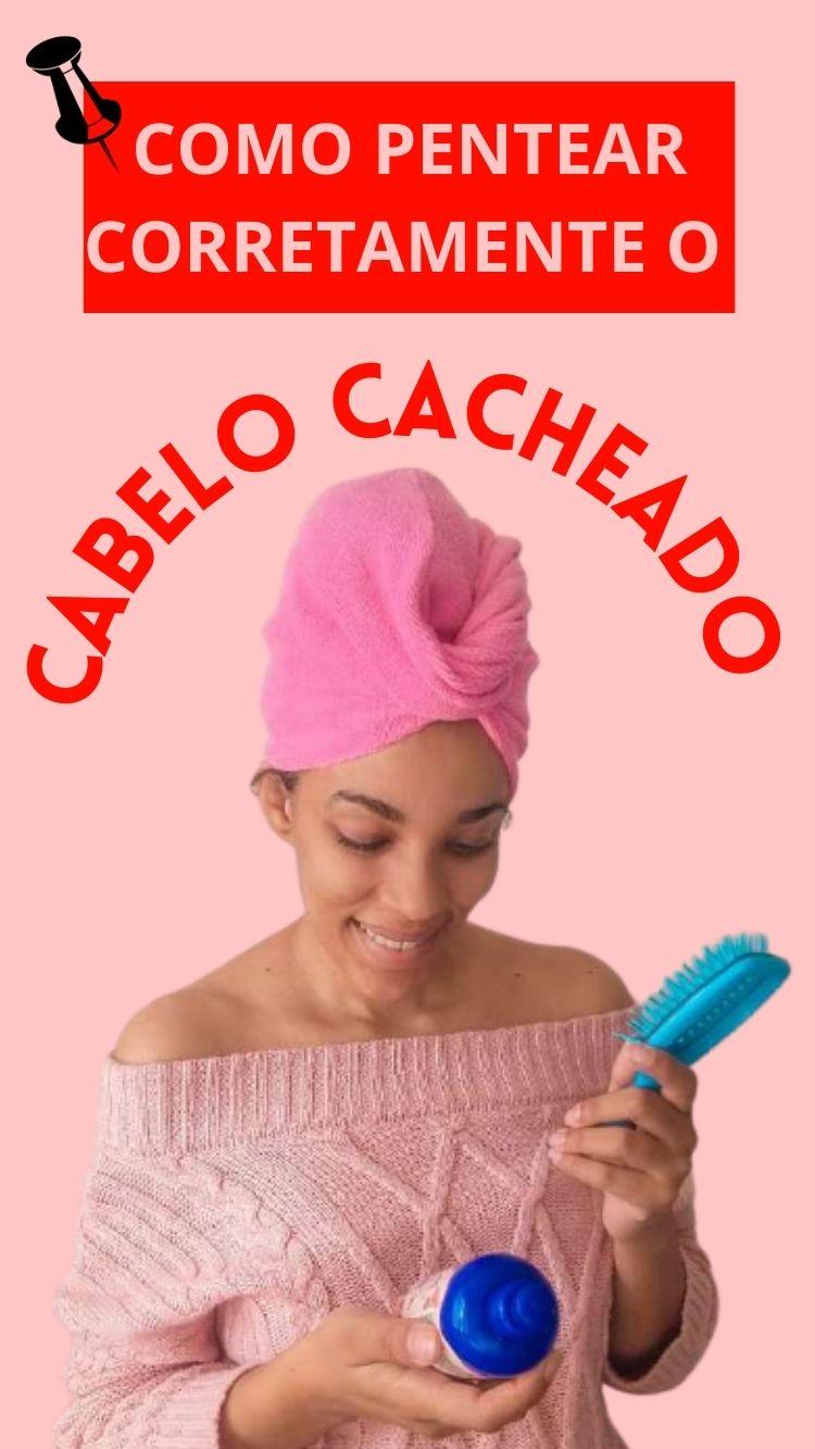Como pentear o cabelo cacheado e crespo da maneira certa